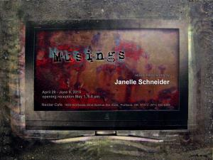 Musings - Mixed Media Works By Janelle Schneider